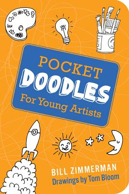 Pocket Doodles for Young Artists By Zimmerman, Bill/ Bloom, Tom (ILT)