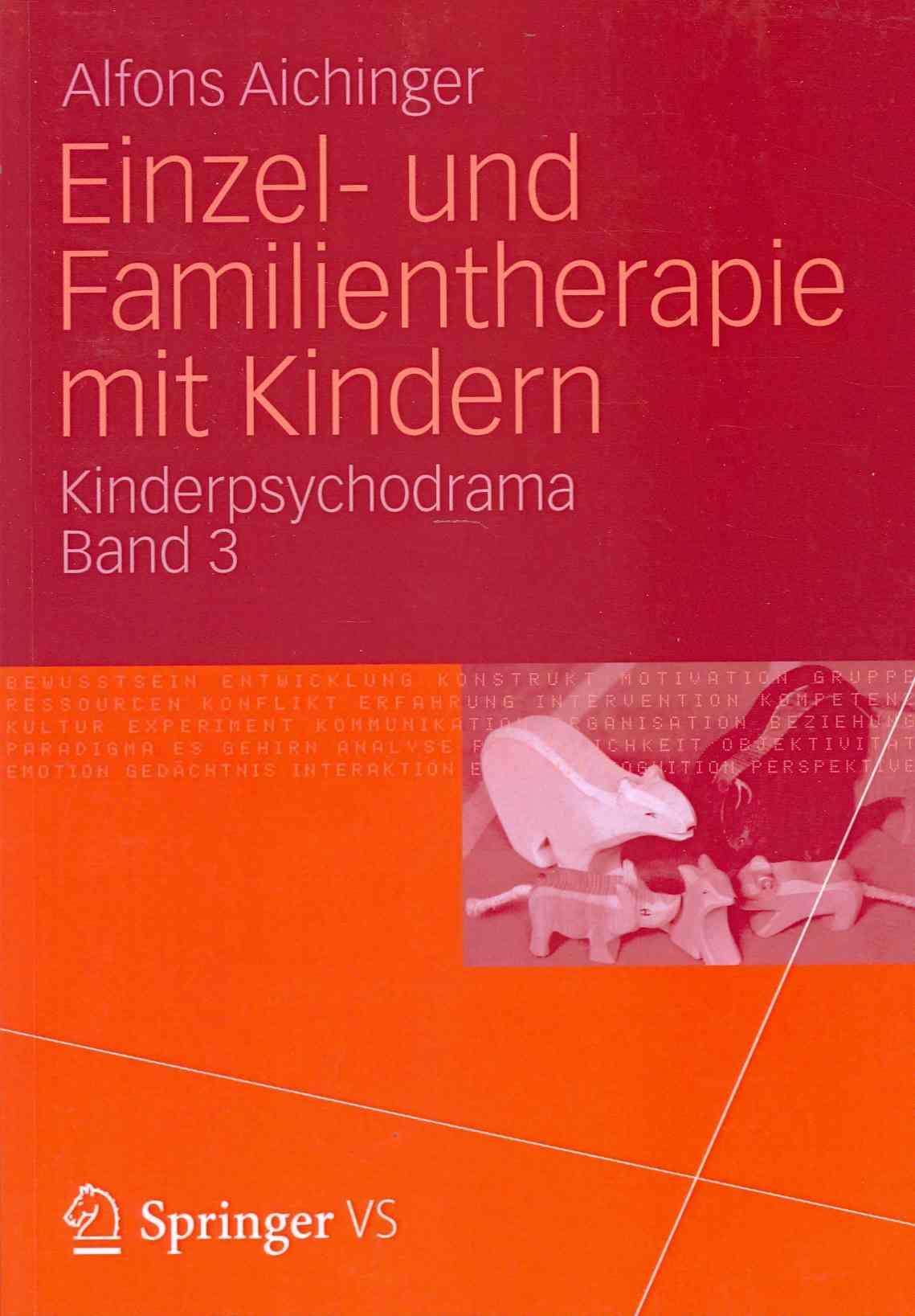 Einzel- Und Familientherapie Mit Kindern By Aichinger, Alfons