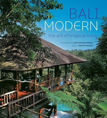 Bali Modern By Francione, Gianni/ Tettoni, Luca Invernizzi (PHT)/ Tettoni, Luca Invernizzi/ Invernizzi, Luca
